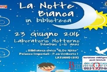 Giovedì arriva la Notte Bianca in Biblioteca a Latiano