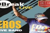 "Break24, serata musicale con  ""EROS LIVE TRIBUTE BAND"""